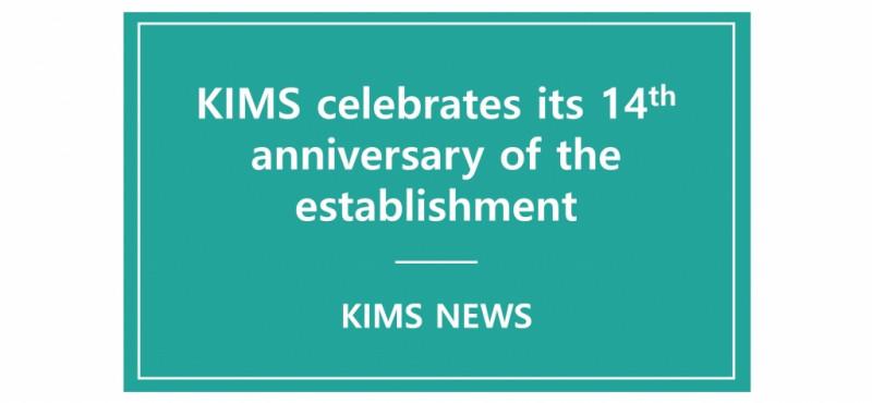 KIMS 14th anniversary of the establishment