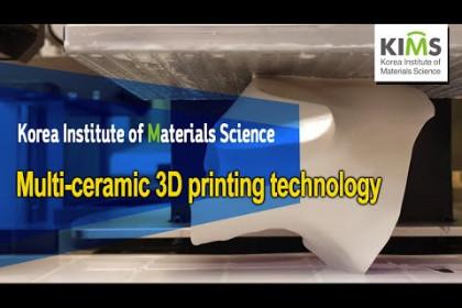 [KIMS] Multi-ceramic 3D printing technology